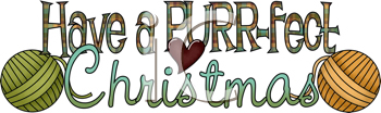 Royalty Free Clipart Image of a Word Art for Have a Purr-fect Christmas