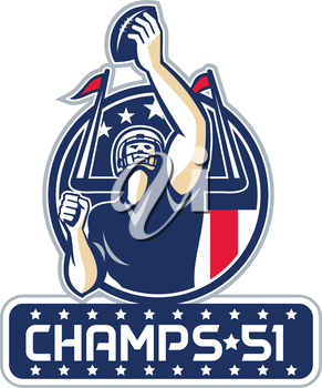 Illustration of an american football quarterback holding up ball facing front set inside circle with stars and stripes flag with words Champs 51 New England done in retro style.