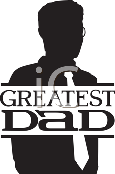Royalty Free Clipart Image of a Greatest Dad Silhouette
