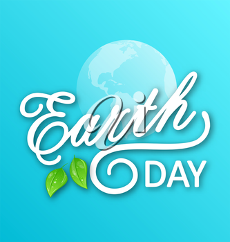 Illustration Concept Background for Earth Day Holiday, Lettering Text. Typographic Elements - Vector