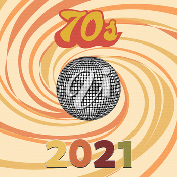70s Silver Disco Ball Over Abstract Textured Background With Swirl And Dates In Style Colours And 2021 In Numbers