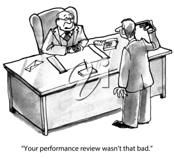 Your evaluation wasn't that bad.