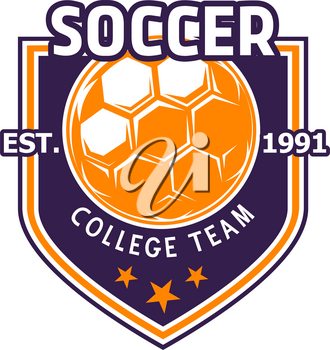 Soccer college team heraldic badge of football ball and stars. Vector isolated icon for football sport fan club of soccer league cup match or championship game and tournament