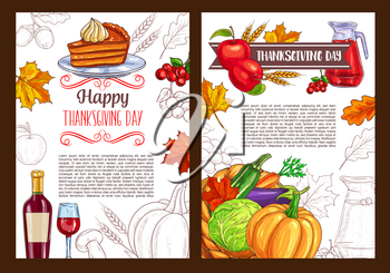 Thanksgiving Day posters or greeting cards for seasonal autumn holiday celebration. Vector sketch design of pumpkin vegetable and corn fruit harvest, traditional pie and wine for Thanksgiving dinner