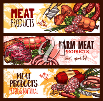 Meat farm products sketch banners. Vector design of pork filet or beef steak and brisket or ham bacon, salami or pepperoni sausages and filet or tenderloin for butcher shop gourmet delicatessen