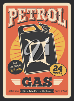 Gasoline station retro poster of gas canister or gasoline jerrycan. Vector vintage design for car service, automobile shop or mechanic repair and oil change garage center or auto spare parts shop