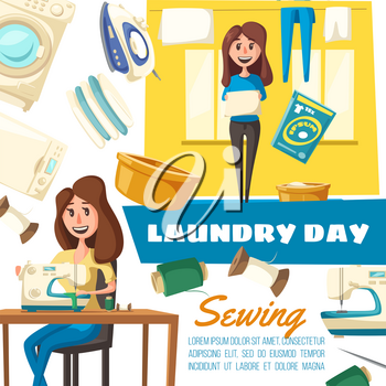 Laundry day, sewing and washing machines, housewife or maid. Vector iron and dryer, pile of clean clothes, basin and detergent, thread coil and needle, towel and linen. Housework and household chores