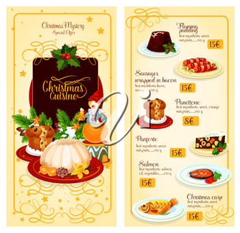Christmas restaurant menu template of pastry and main dishes with prices. Xmas pudding, sausage in bacon, baked fish, sweet bread and nut sweets with holly and pine tree, star and bell. Festive design