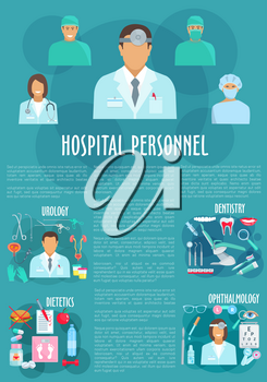 Dentistry and ophthalmology medical personnel vector poster. Doctors of urology and dietetics healthcare hospital staff and medicines urogenital catheter syringe, eye glasses and tooth implant or diab