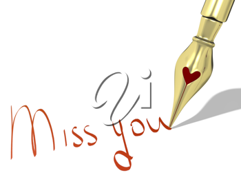 Ink pen nib with heart writes Miss you isolated on white background