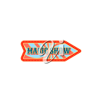 Welcome to circus show isolated retro arrow pointer invitation to magic show old carnival. Vector signboard pointing on entertainment festival at big top circus tent. Chapiteau magic show label sign