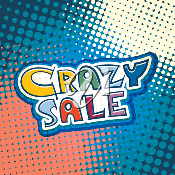 Crazy Sale promotional text handwritten vector illustration. Advertising comic style marketing sale banner.