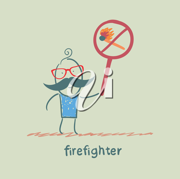 firefighter holding the sign ban on burning stick