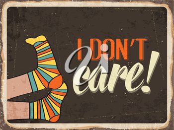 Retro metal sign  I don't care, eps10 vector format