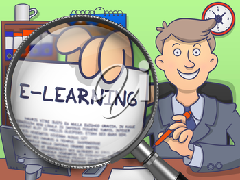 E-Learning. Officeman in Office Workplace Holding Paper with E-learning Offer through Lens. Colored Doodle Style Illustration.