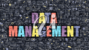 Data Management - Multicolor Concept on Dark Brick Wall Background with Doodle Icons Around. Modern Illustration with Elements of Doodle Style. Data Management on Dark Wall.