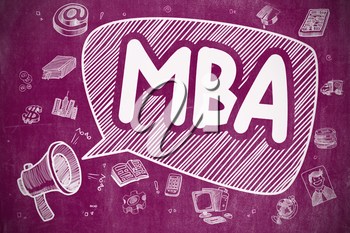 Business Concept. Loudspeaker with Wording MBA - Master Of Business Administration. Cartoon Illustration on Purple Chalkboard.