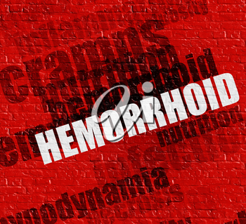 Modern medicine concept: Hemorrhoid - on the Wall with Wordcloud Around . Hemorrhoid on the Red Brick Wall .
