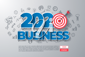2020 Business. Creative Thinking within 2020 Year Text, on Hand Drawn Business Background. Modern Vector Illustration Web Design Template.