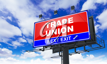Trade Union - Red Billboard on Sky Background. Business Concept.