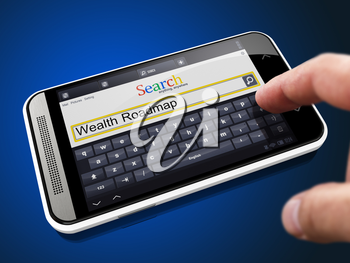 Wealth Roadmap in Search String - Finger Presses the Button on Modern Smartphone on Blue Background.