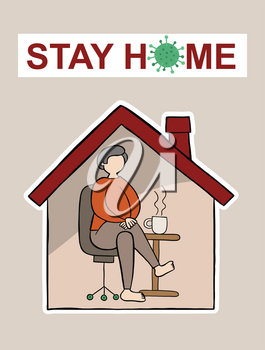 Hand drawn vector illustration of Wuhan corona virus, covid-19. Man sits at home and drinks tea or coffee. Please stay home.