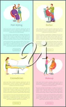 Hair styling procedures posters set with text sample set vector. Cosmetician webpages online, haircut making and visage makeup. Visagiste and stylist