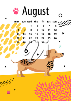 August calendar for 2018 year with funny dachshund that has black spots on fur vector illustration. Zodiac symbol on poster with dates of month.