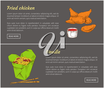 Fried chicken and noodle posters with headlines set. Japanese ramen served in box with chopsticks. Meat with tomato sauce in bowl vector illustration