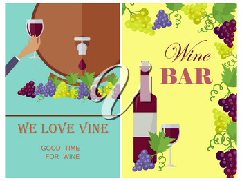 We love wine template poster with necessary attributes. Vector poster with two parts of bottle and glass with alcoholic drink near grapes and barrel