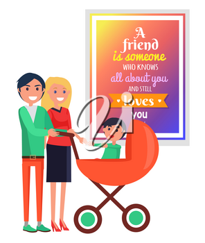 Smiling parents with small son in red cart isolated on white with big banner having written quote about friendship vector illustration
