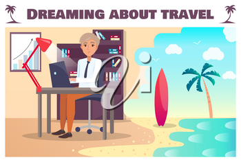 Dreaming about travel poster with man at laptop. Exhausted office worker wants on tropical seaside to ride surfboard cartoon flat vector illustration.