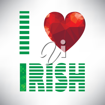 I love irish lettering with polygonal red glass heart. St. Patricks Day text. Clover styled letter on green background. Cool typographic design for St. Patricks Day.