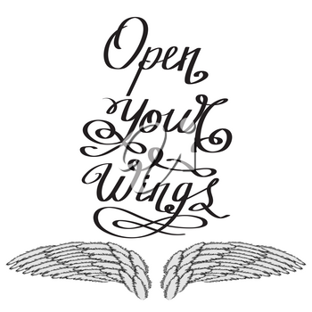 Angel or Phoenix Wings. Winged Logo Design. Part of Eagle Bird. Design Elements for Emblem, Sign, Brand Mark. Open Your Wings Text. Hand Drawn Motivational Lettering.