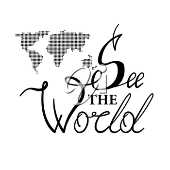 Hand Drawn See the World Lettering with Dotted Map Isolated on White Background. Typography Sign for Badge, Icon, Banner, Tag, Illustration