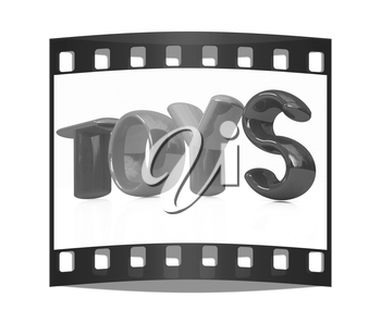 Toys 3d text on a white background. The film strip