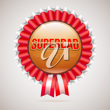 Super dad badge with ribbon on white background. Glossy inscription Super dad on the badge. can use for farther day card.