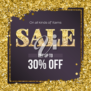 Sale poster with luxury gold sparkle glitter. Get up to thirty percent discount. Poster for ad and marketing, shopping events. Template for printing brochure, voucher, flyer, tag. 3D illustration.