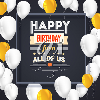 Happy Birthday poster with shiny colored balloons on dark background with golden lettering and frame. Vector 3D illustration. Template for banners or card greetings card