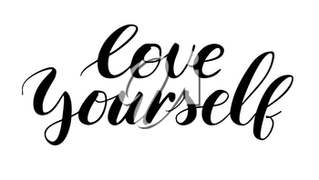 Love yourself. Card with quote, Modern calligraphy design. Hand drawn lettering in doodle style, vector illustration. Hand lettering written of brush with black ink. Template for printing on t-shirts