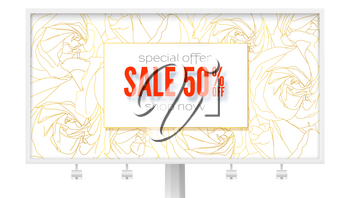 Billboard with spring sale ad. Get up to 50 percent discount, shopping just now. Abstract pattern from outline buds of roses, golden flowers on white. Ad sales for woman boutique, fashion shops.