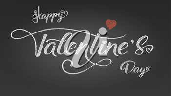 Happy Valentines day. Greetings poster with design of text. Modern calligraphy in vintage style. Hand-drawn of chalk text lettering on blackboard with textures. Vector illustration, eps10.