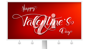 Happy Valentines day. Billboard with design of typography and modern calligraphy in vintage, hipster style. Handwritten text lettering on red background. Vector illustration, eps10.