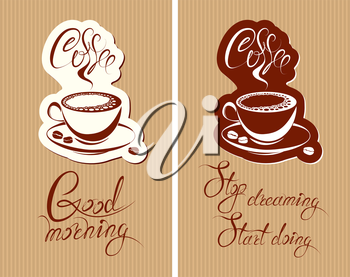Set of Template Flayer or Menu design for coffeehouse. Background with cup of coffee and croissant for restaurant or cafe. Hand written calligraphic text Good morning, Stop dreaming start doing.