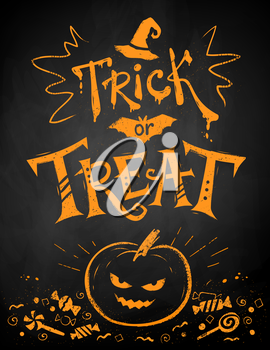 Orange chalk drawn Trick or Treat Halloween poster with pumpkin and candies on blackboard background.