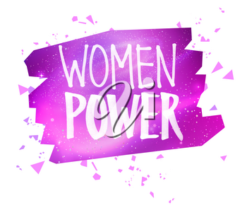 Vector illustration of Women Power Feminist felt pen lettering slogan on banner with pink outer space background inside.