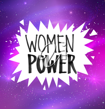 Vector illustration of Woman Power felt tip pen lettering on white prickly explosion banner on outer space ultraviolet glitter background.