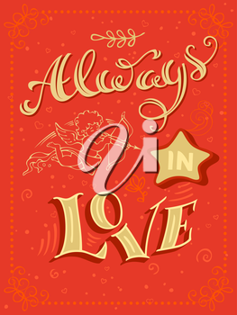 Romantic quote. Vintage coloured hand-lettering. Can be used as a poster for Valentine's day and wedding or print on t-shirts and bags.