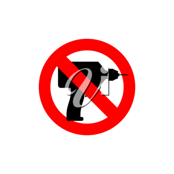 Stop  drill. It is forbidden to drill. Red forbidding character. Logo for observance of silence. Frozen tool. Ban loud sound punch