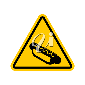 Attention hot dog. Dangers of yellow road sign. Fast food Caution